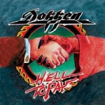 """Dokken: """"Hell To Pay"""""""