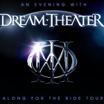 Dream Theater : Along For The Ride Tour