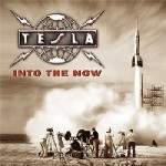 Tesla : Into the Now