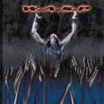 W.A.S.P. : The Neon God : Part Two – The Demise