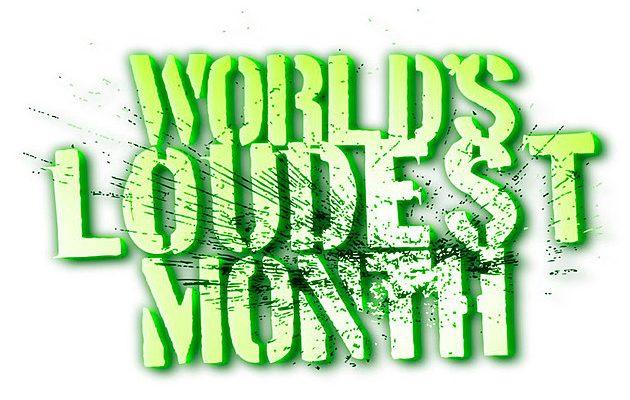 World's Loudest Month 2018 Dates