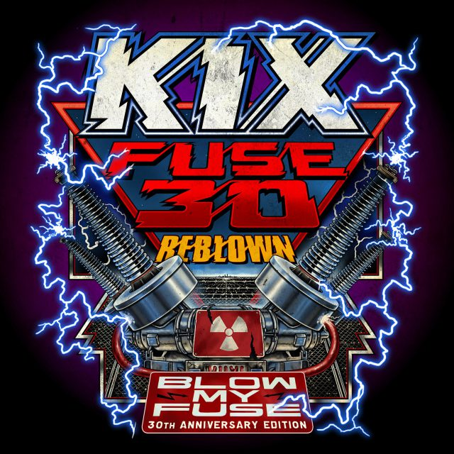 kix fuse 30 reblown