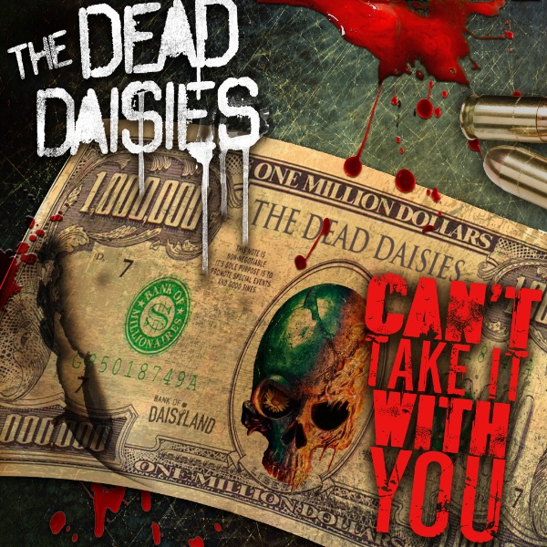 the dead daisies cant take it with you