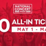 National Concert Week $20 Tickets