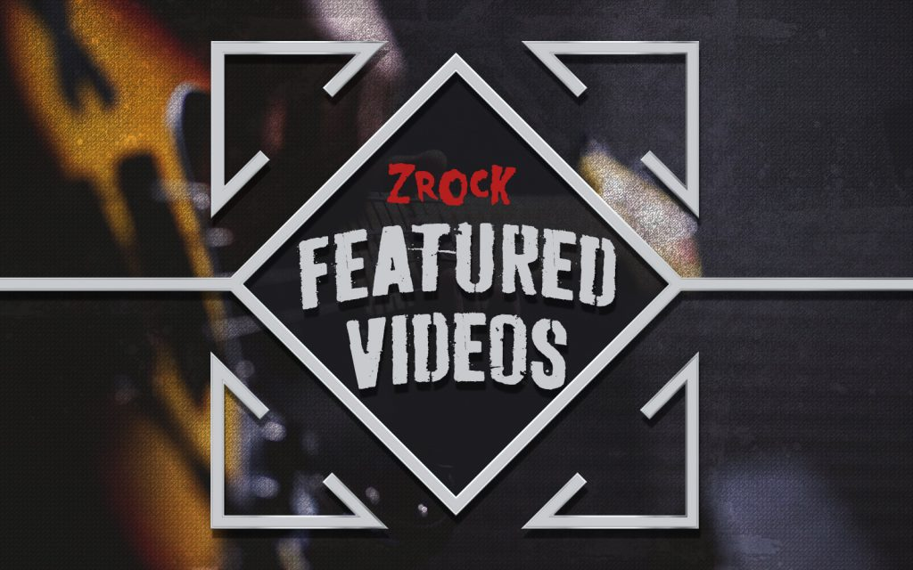 ZRock Featured Videos
