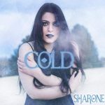 "SHARONE Releases Official Music Video for ""Cold""!"