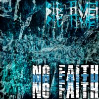 "RIG TIME! Releases Official Music Video for ""No Faith"""