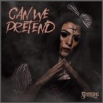 "SHARONE Releases Official Music Video for ""Can We Pretend"""