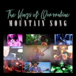 THE KINGS OF QUARANTINE : Mountain Song