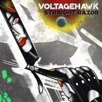 "VOLTAGEHAWK Release Live Performance Lyric Video for ""Straight Razor""!"