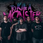 """TO KILL A MONSTER Release Official Lyric Video for """"Barely Breathing"""""""